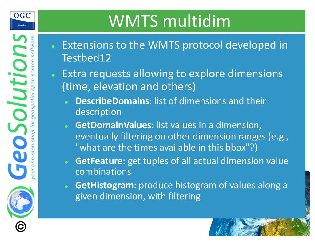 WMTS multidim l Extensions to the WMTS protocol...
