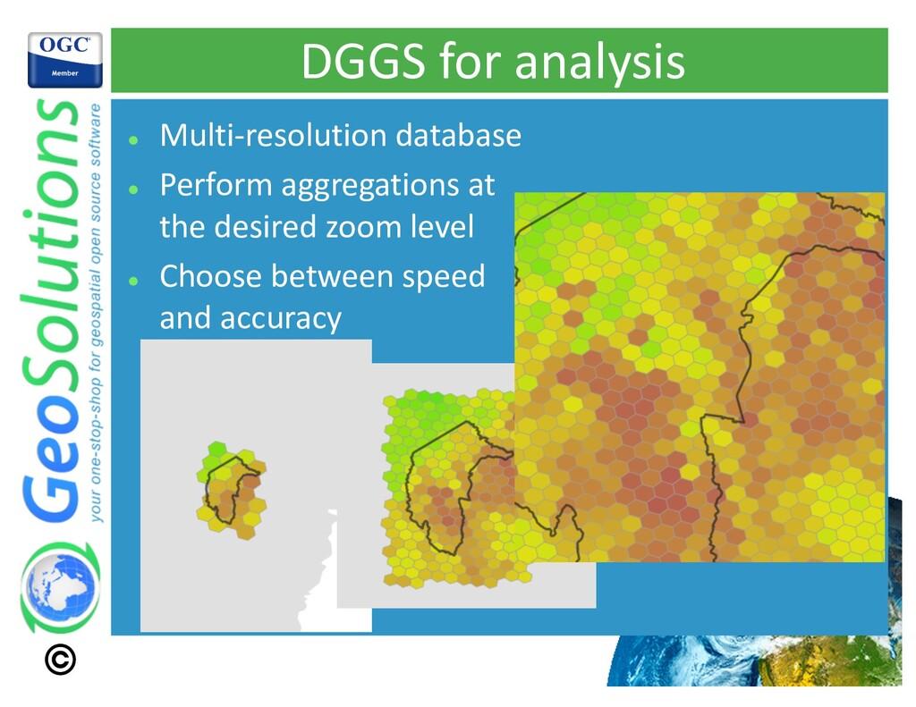 DGGS for analysis l Multi-resolution database l...