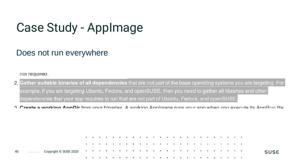 Copyright © SUSE 2020 40 Case Study - AppImage ...