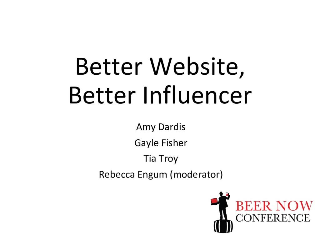 Better Website, Better Influencer Amy Dardis Ga...