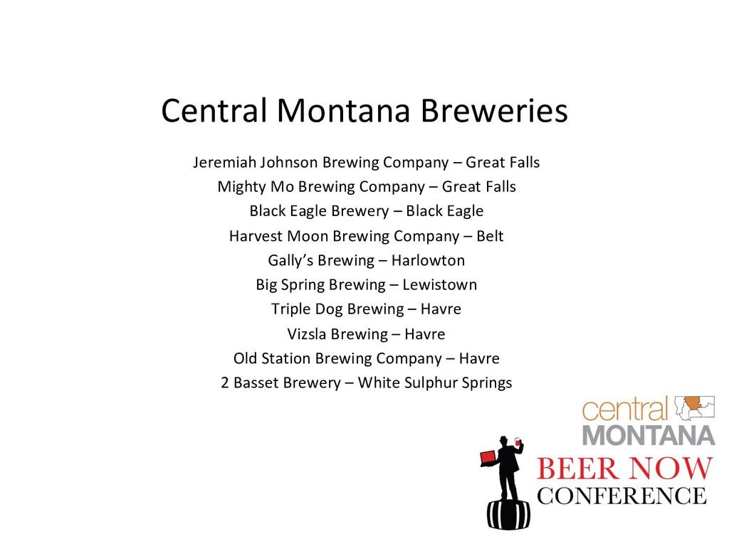 Central Montana Breweries Jeremiah Johnson Brew...