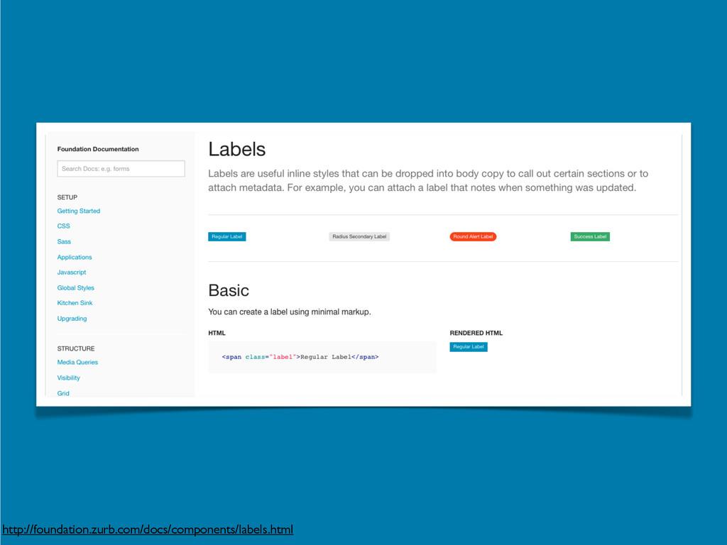 http://foundation.zurb.com/docs/components/labe...