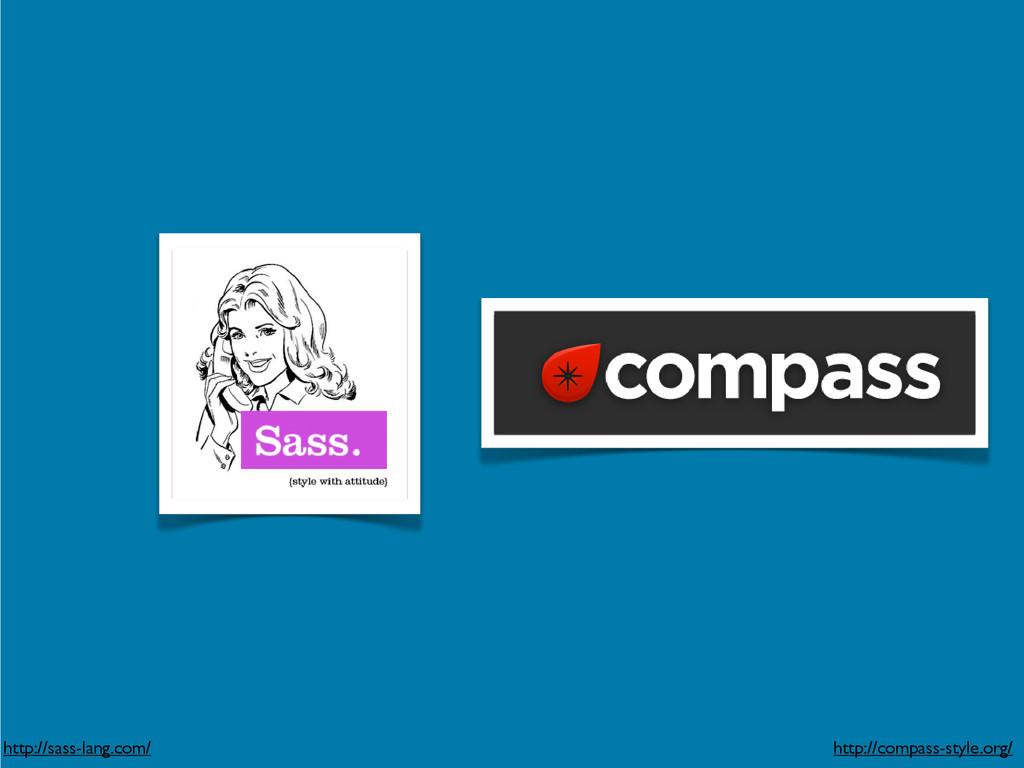 http://sass-lang.com/ http://compass-style.org/