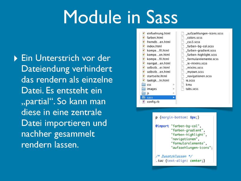 Module in Sass ‣ Ein Unterstrich vor der Dateie...