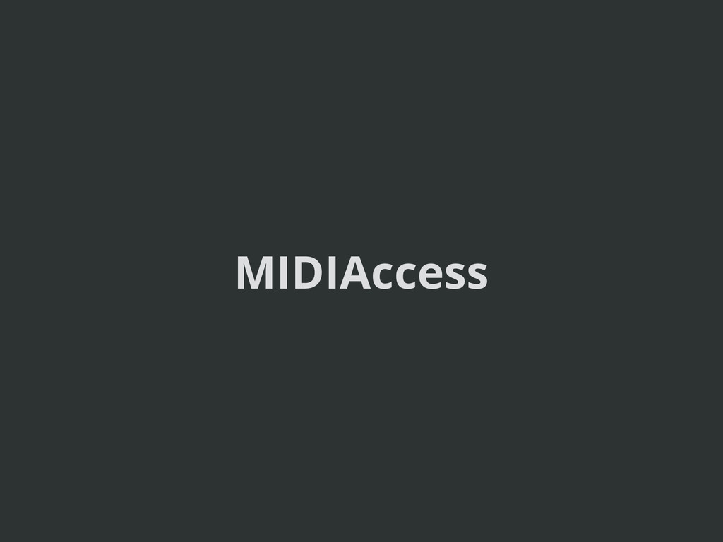 MIDIAccess