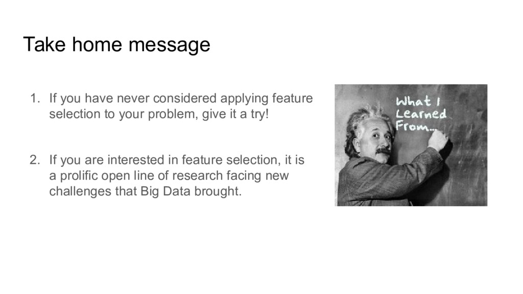 Take home message 1. If you have never consider...