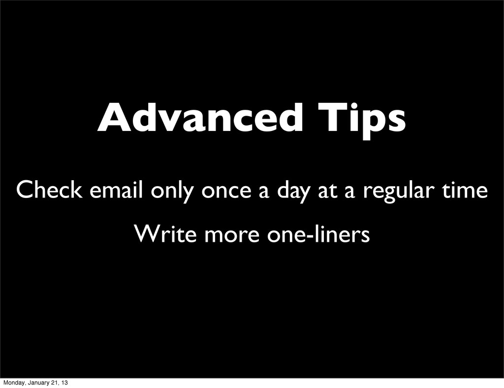 Advanced Tips Check email only once a day at a ...