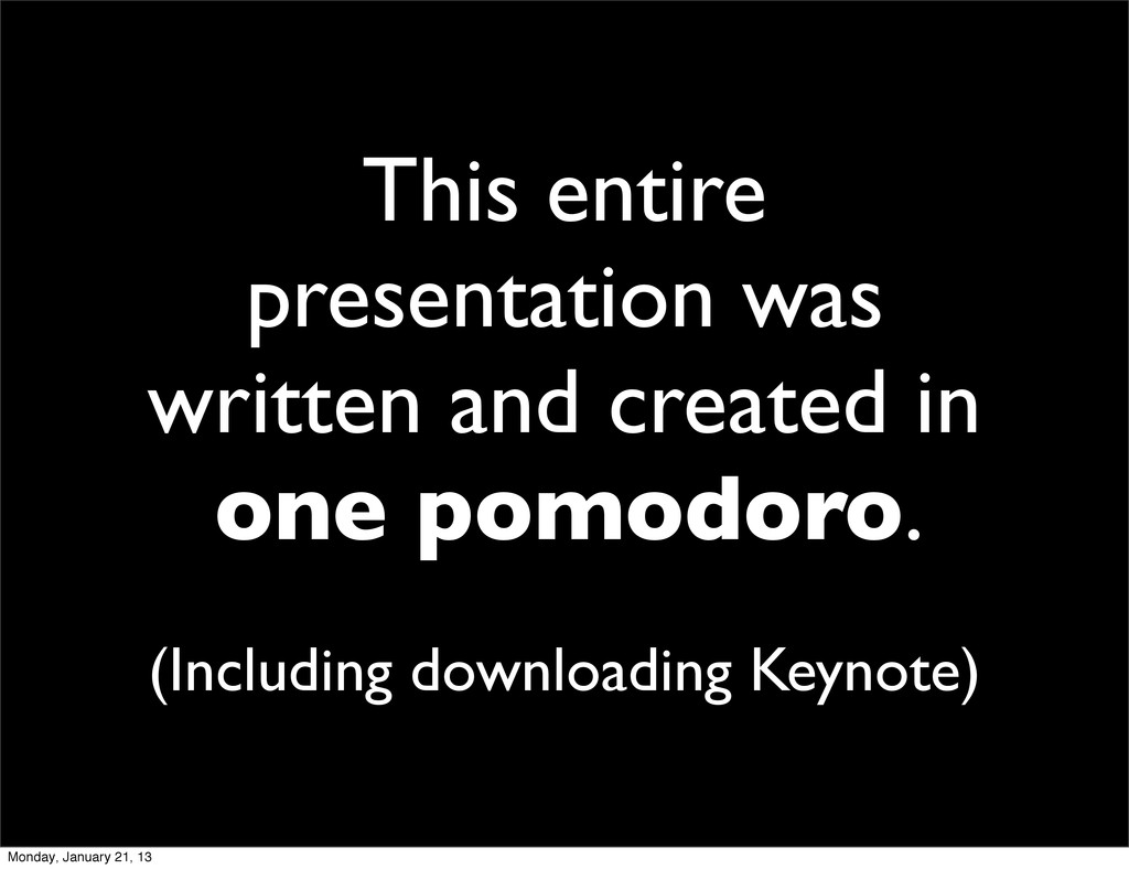 This entire presentation was written and create...