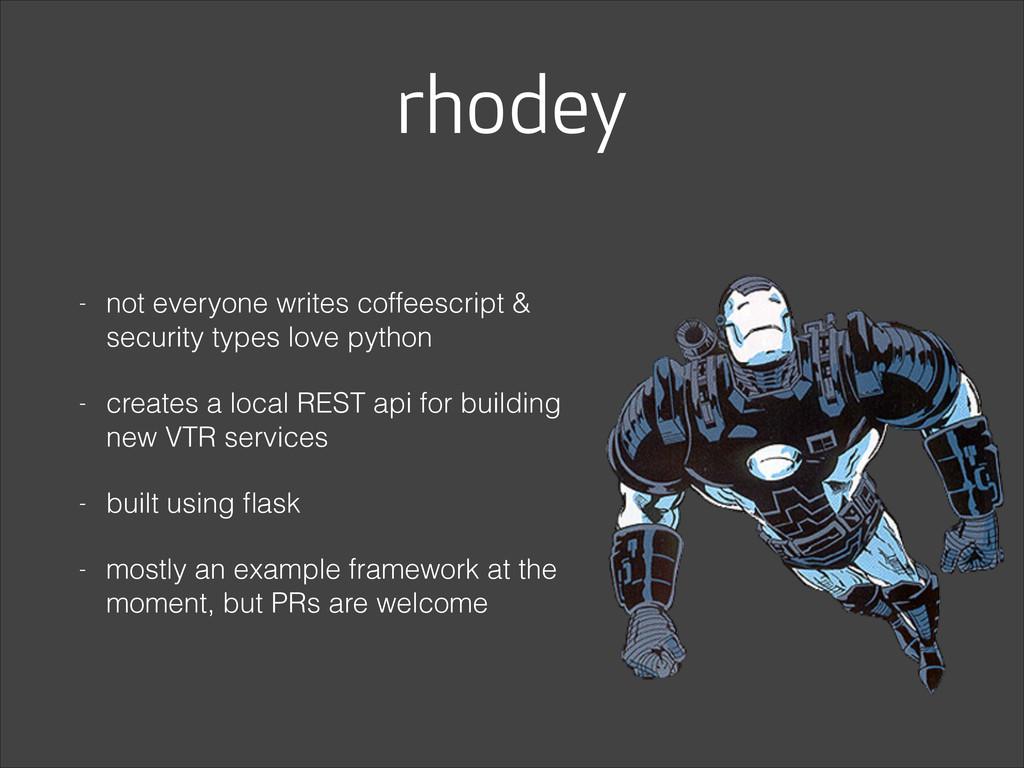 rhodey - not everyone writes coffeescript & sec...