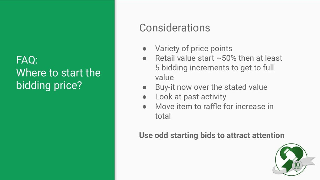 FAQ: Where to start the bidding price? Consider...