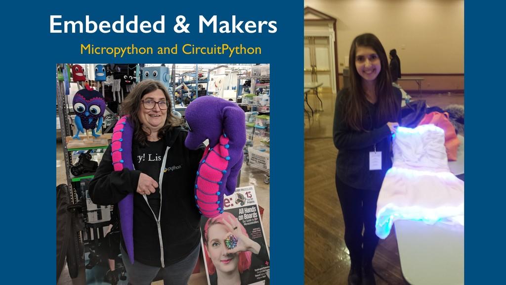 Embedded & Makers Micropython and CircuitPython