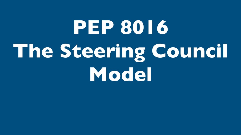 PEP 8016 The Steering Council Model