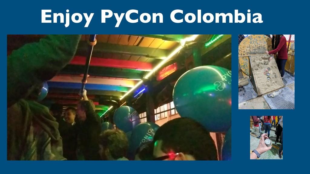 Enjoy PyCon Colombia