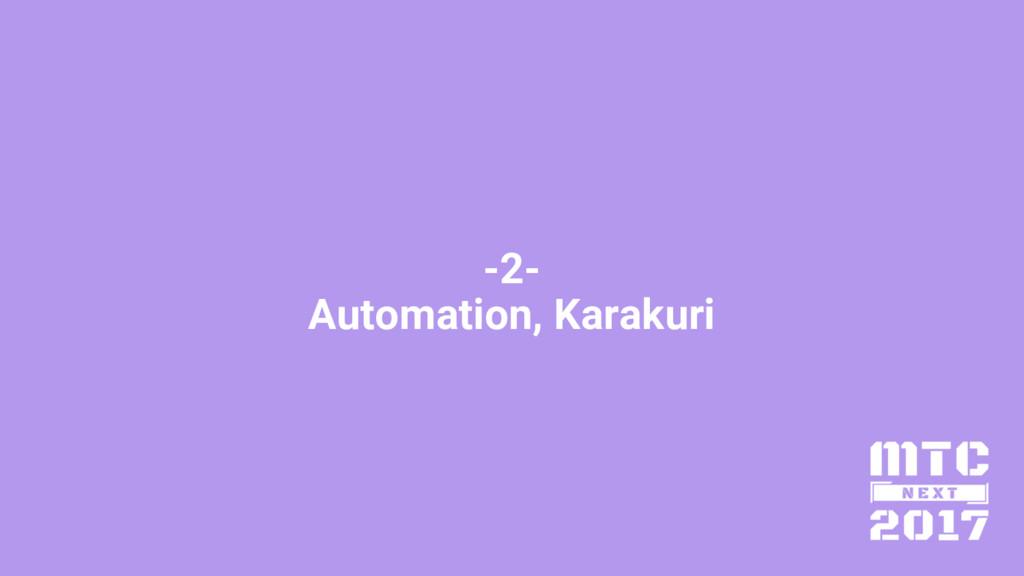 -2- Automation, Karakuri