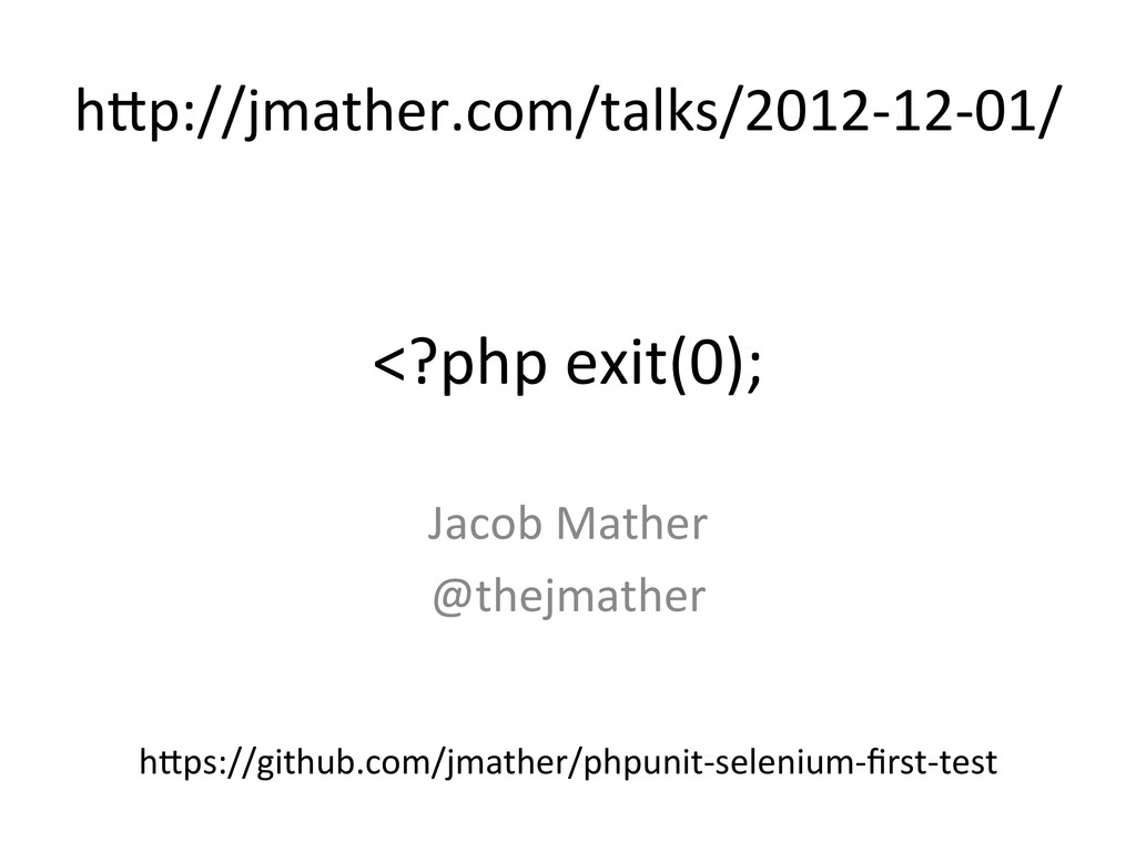 <?php exit(0);  Jacob Mather  @thej...
