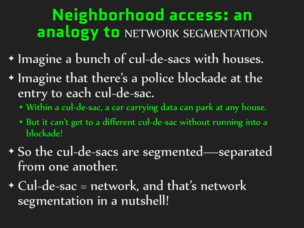 Neighborhood access: an analogy to NETWORK SEGM...