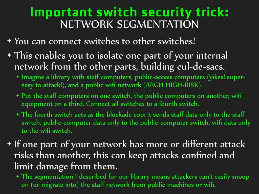 Important switch security trick: NETWORK SEGMEN...