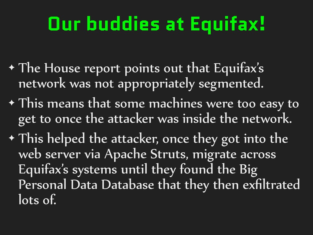 Our buddies at Equifax! ✦ The House report poin...