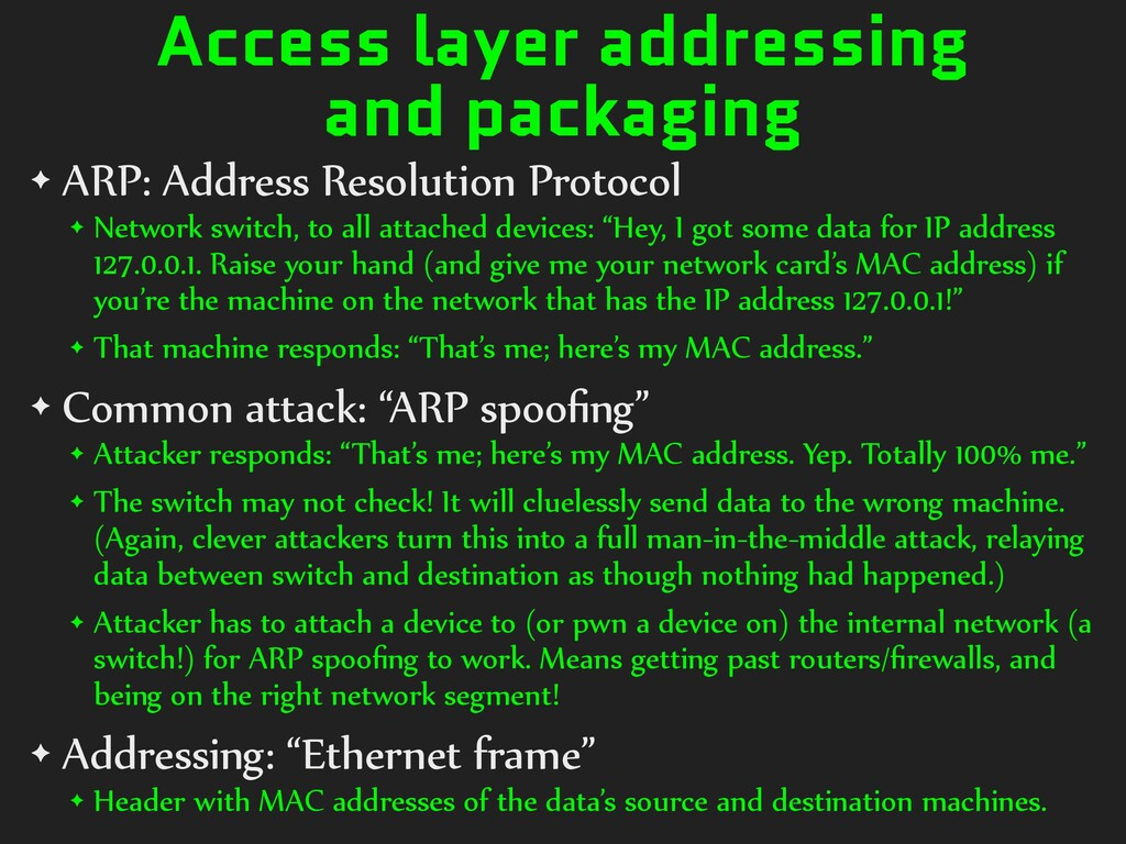 Access layer addressing and packaging ✦ ARP: Ad...