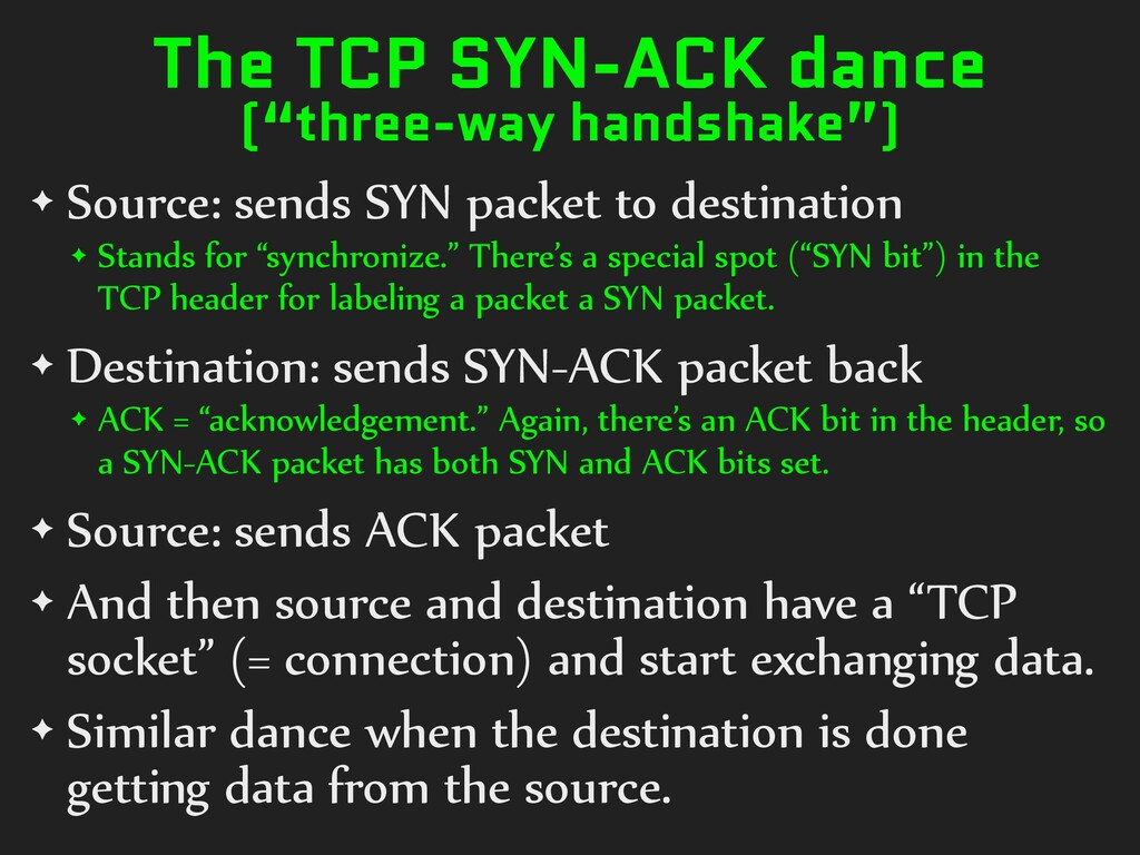 "The TCP SYN-ACK dance (""three-way handshake"") ✦..."