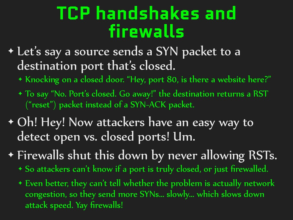 TCP handshakes and firewalls ✦ Let's say a sour...