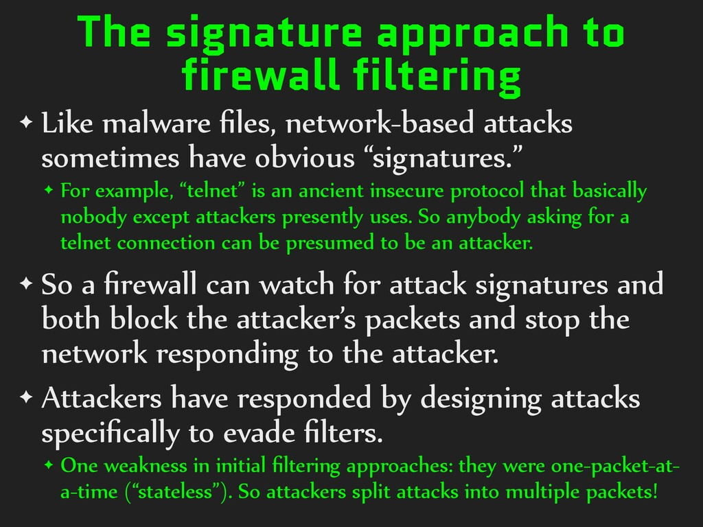 The signature approach to firewall filtering ✦ ...
