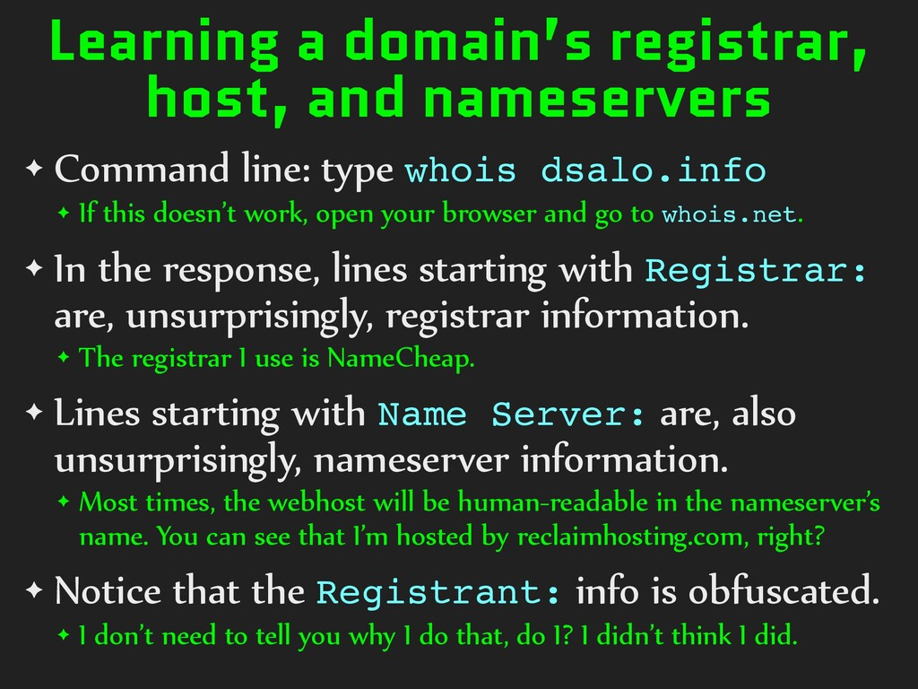Learning a domain's registrar, host, and namese...