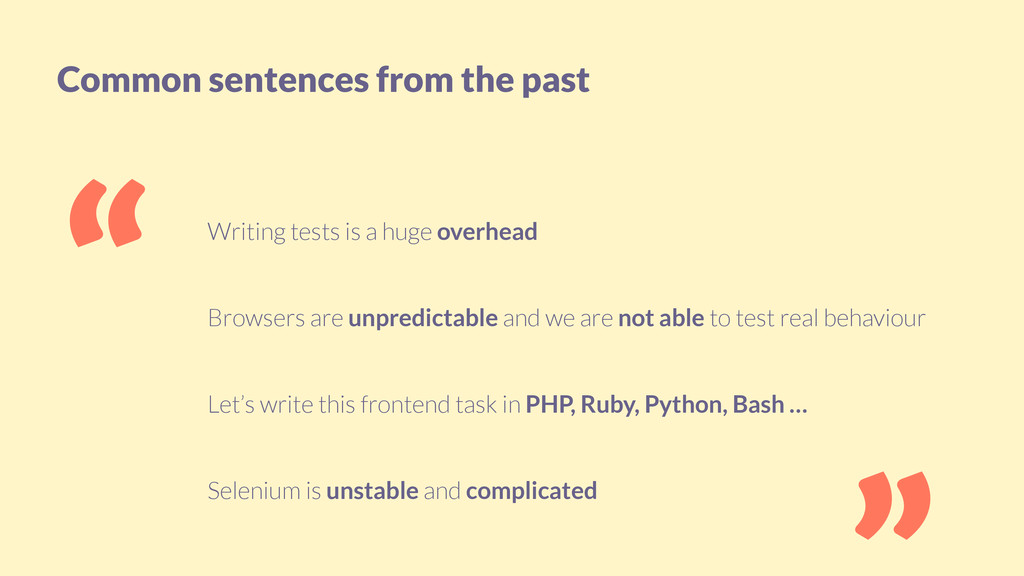 Common sentences from the past Writing tests is...