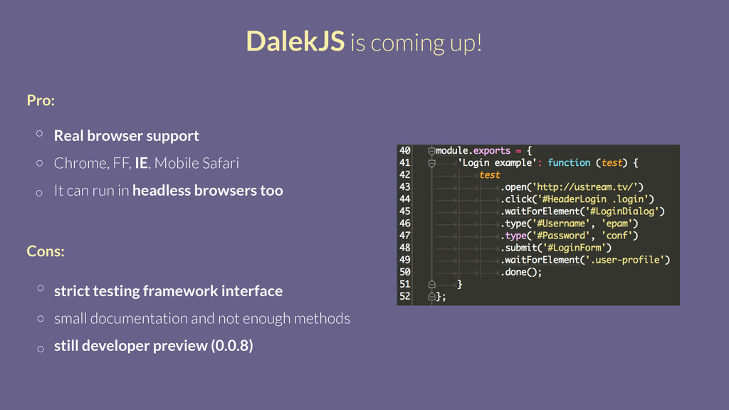 DalekJS is coming up! Real browser support Chro...