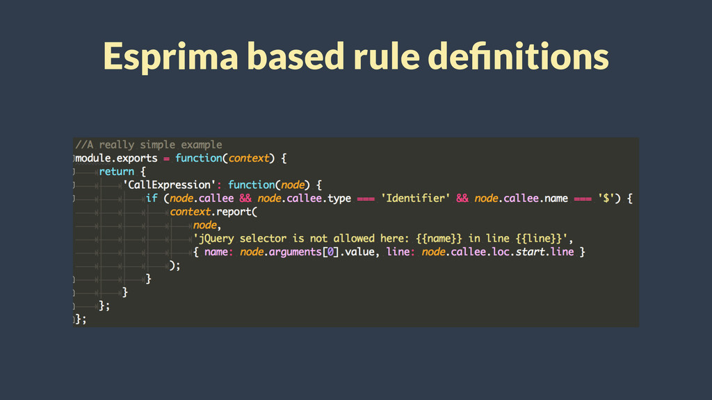 Esprima based rule definitions
