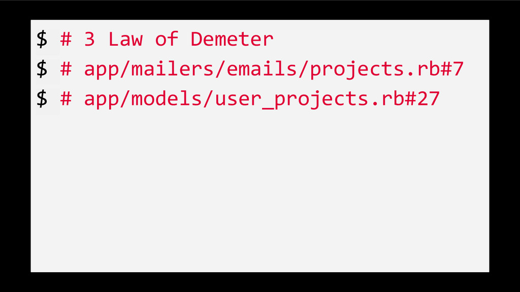 $ # 3 Law of Demeter $ # app/mailers/emails/pro...