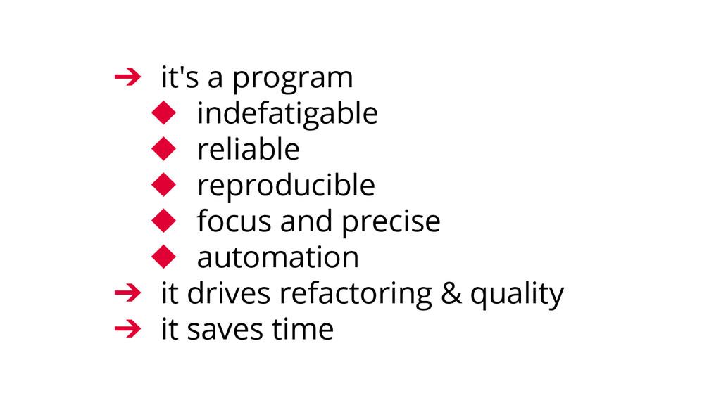 ➔ it's a program ◆ indefatigable ◆ reliable ◆ r...