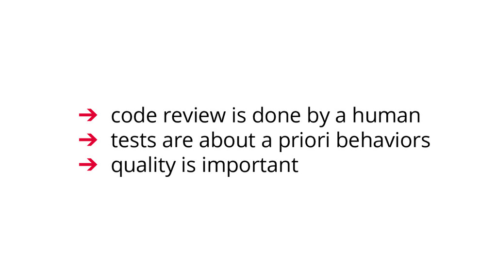 ➔ code review is done by a human ➔ tests are ab...