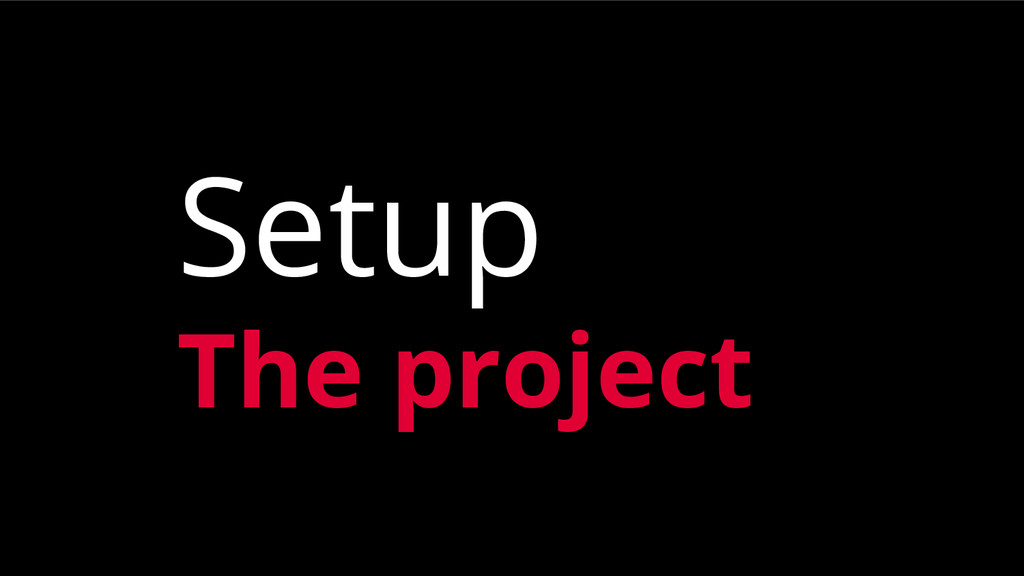 Setup The project