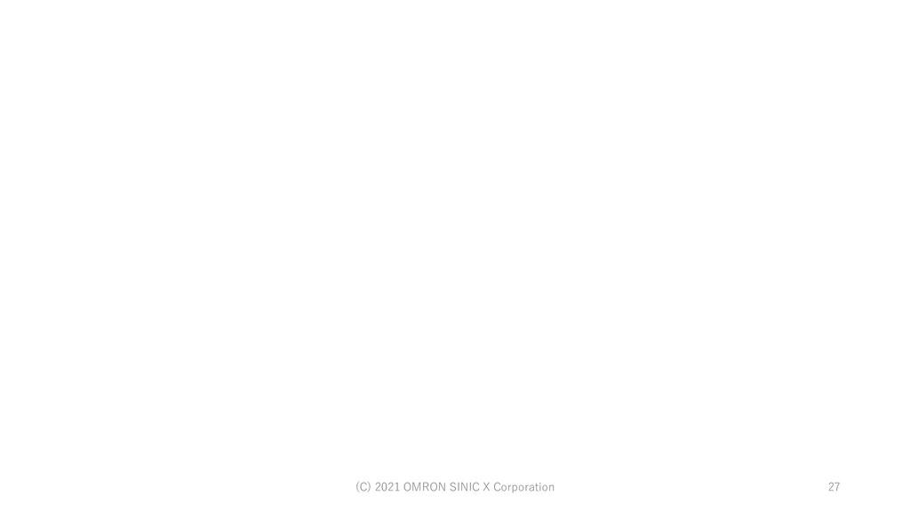 27 (C) 2021 OMRON SINIC X Corporation