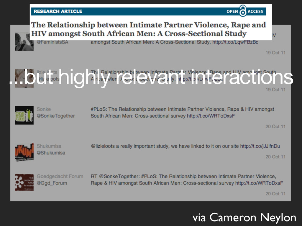 ...but highly relevant interactions via Cameron...