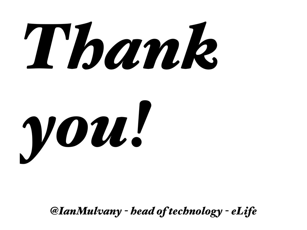 Thank you! @IanMulvany - head of technology - e...