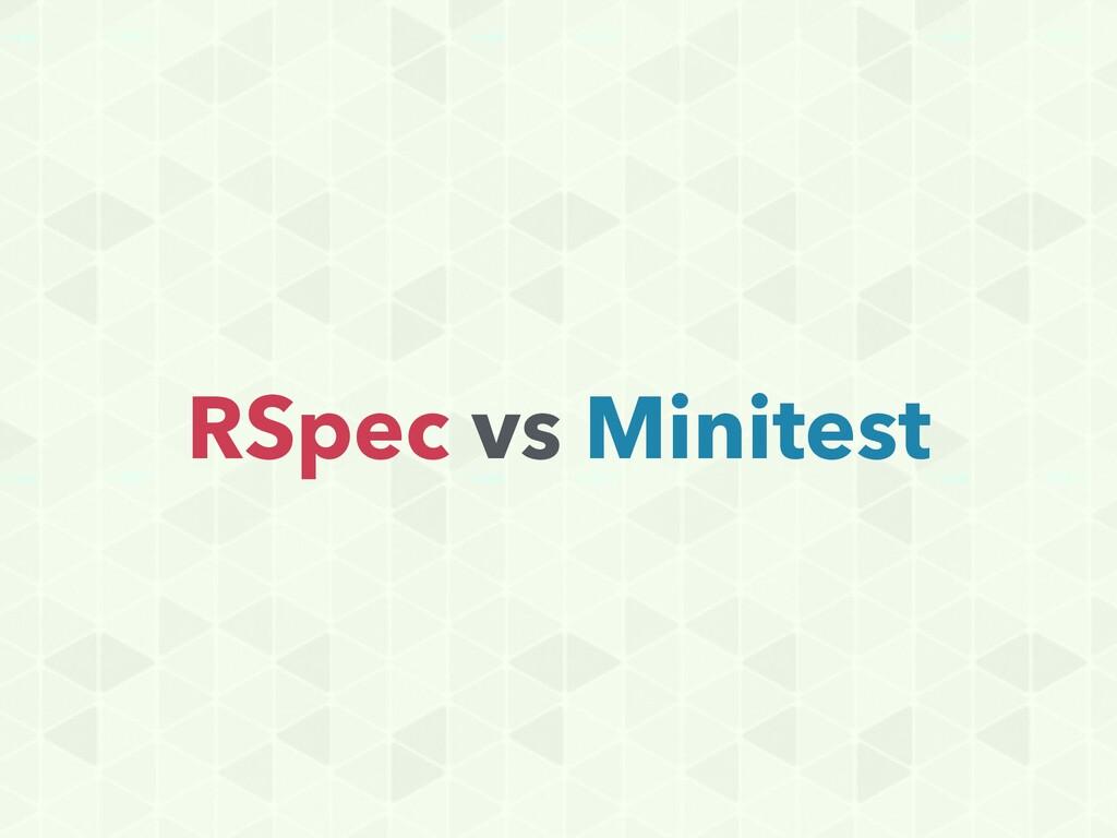 RSpec vs Minitest