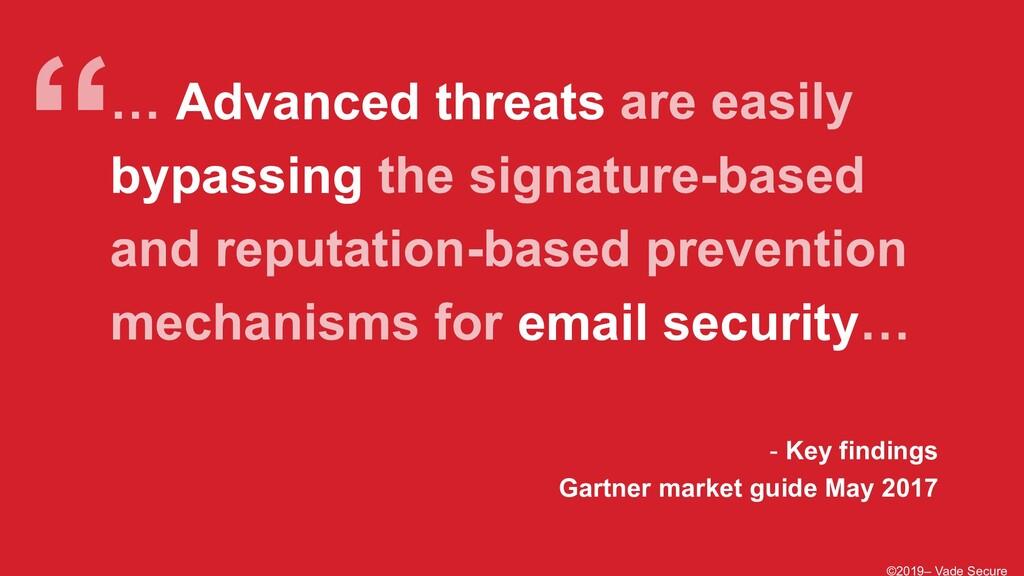 ©2019– Vade Secure - Key findings Gartner marke...