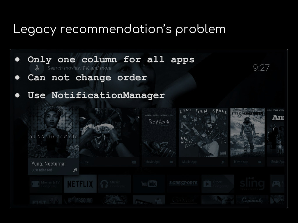 Legacy recommendation's problem ● Only one colu...