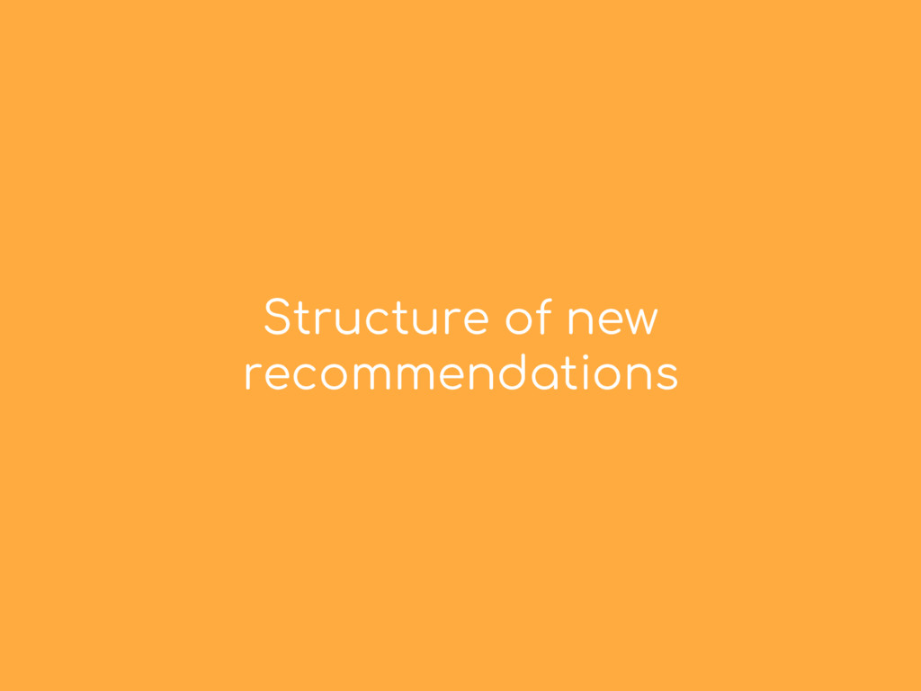 Structure of new recommendations
