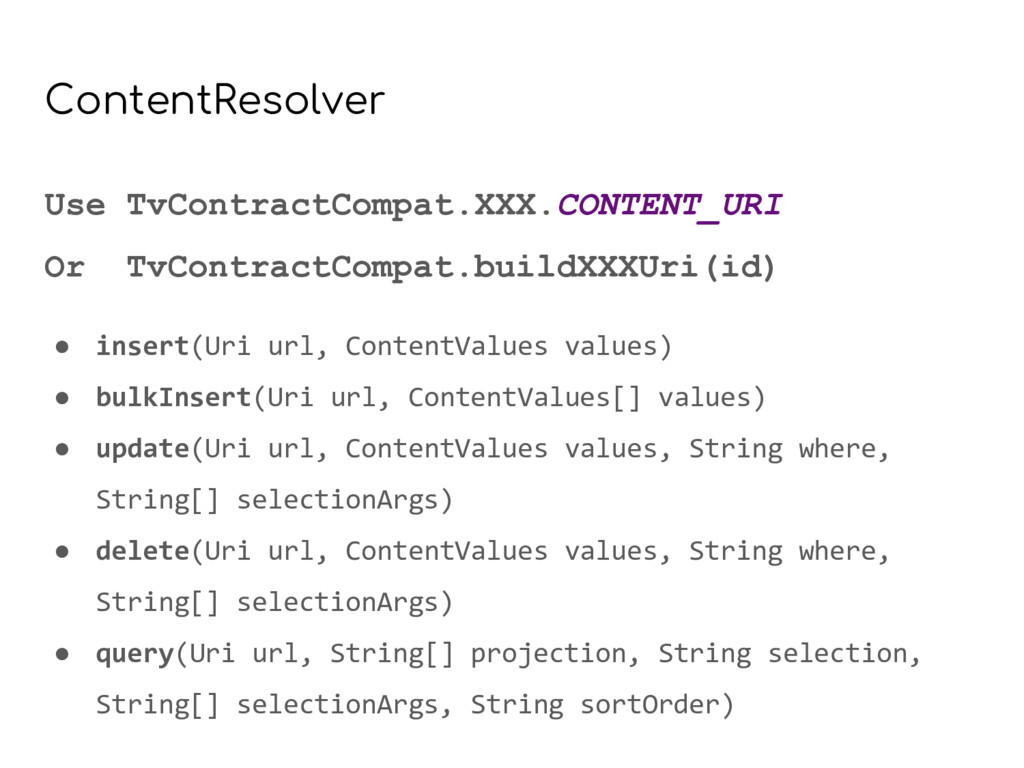 ContentResolver Use TvContractCompat.XXX.CONTEN...