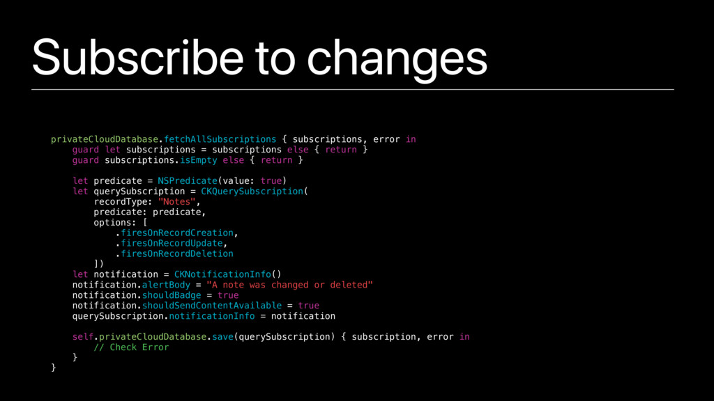 Subscribe to changes privateCloudDatabase.fetch...