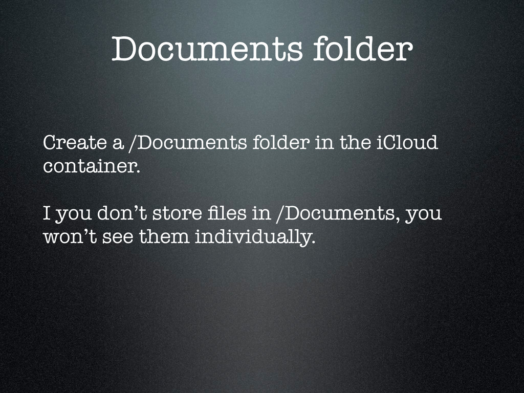 Documents folder Create a /Documents folder in ...