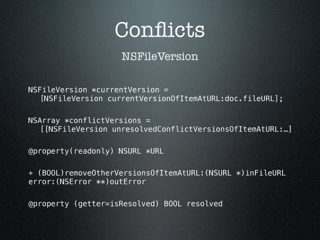 Conflicts NSFileVersion *currentVersion = [NSFil...