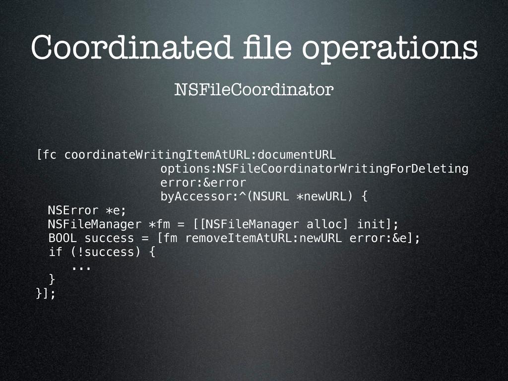 Coordinated file operations NSFileCoordinator [f...