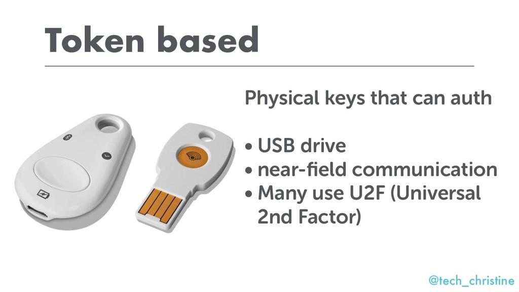 @tech_christine Token based Physical keys that ...