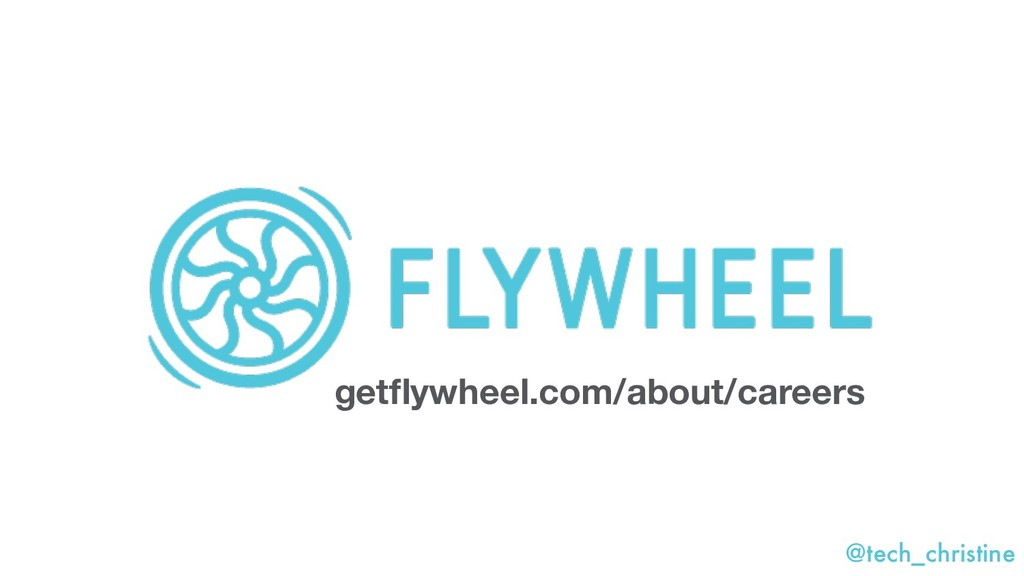 @tech_christine getflywheel.com/about/careers