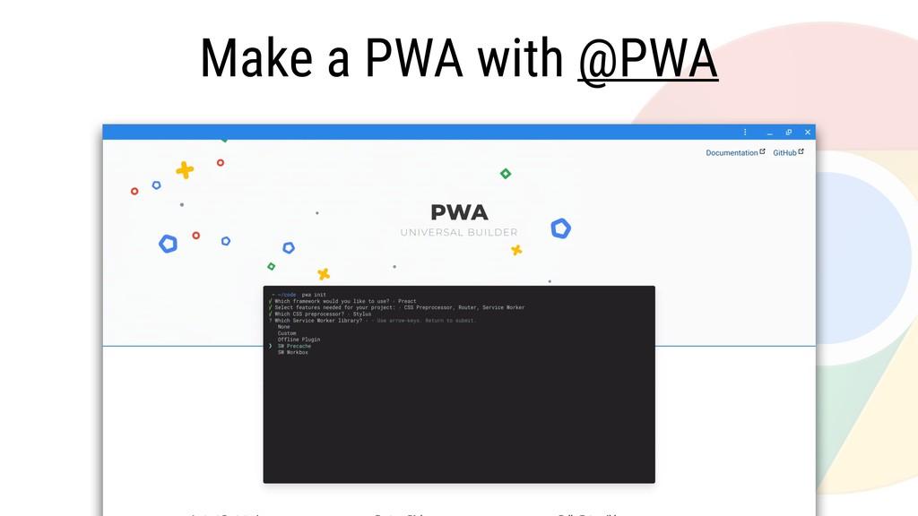 Make a PWA with @PWA