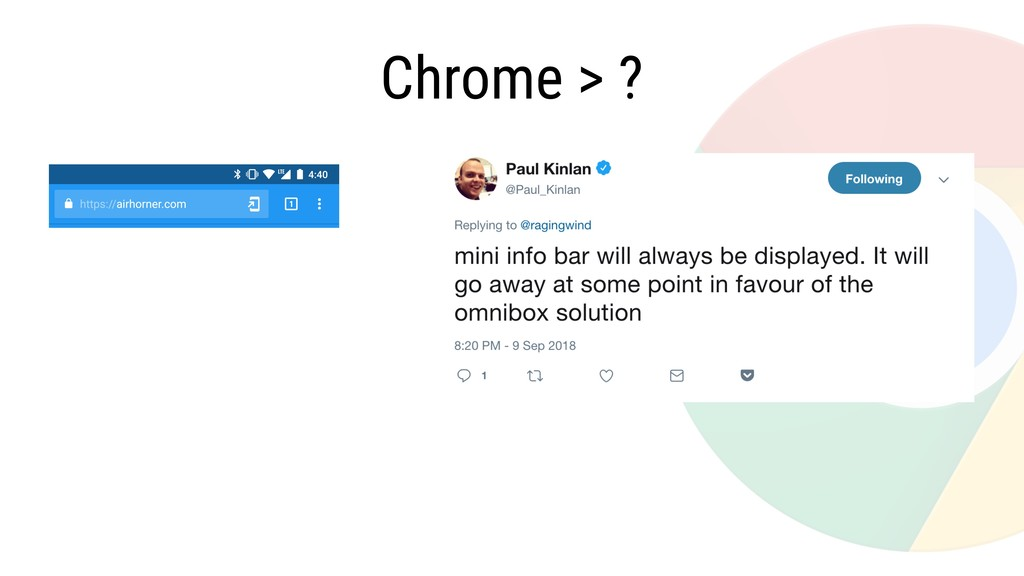 Chrome > ?